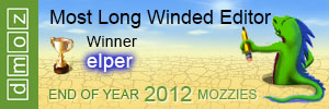 2012 - Most long winded editor award. This means using over two hundred words to say something that could be said in twenty in the forums...